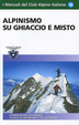 Cover of Alpinismo su ghiaccio e misto
