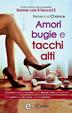 Cover of Amori bugie e tacchi alti