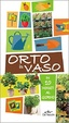 Cover of Orto in vaso in 10 minuti al giorno