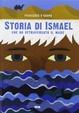 Cover of Storia di Ismael che ha attraversato il mare