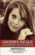 Cover of Goodbye Natalie, Goodbye Splendour