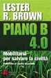 Cover of Piano B 4.0. Mobilitarsi per salvare la civiltà