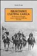 Cover of Isbuscenskij. L'ultima carica. Il Savoia Cavalleria nella campagna di Russia. 1941-1942