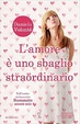 Cover of L'amore è uno sbaglio straordinario