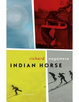 Cover of Indian Horse