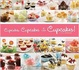 Cover of Cupcakes, Cupcakes and More Cupcakes!
