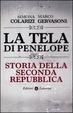 Cover of La tela di Penelope. Storia della seconda Repubblica