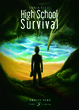 Cover of High School Survival