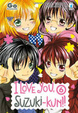 Cover of I love you, Suzuki-kun!! vol. 6