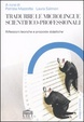 Cover of Tradurre le microlingue scientifico-professionali