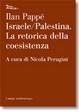 Cover of Israele-Palestina. La retorica della coesistenza