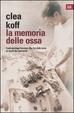 Cover of La memoria delle ossa