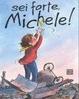 Cover of Sei forte, Michele!