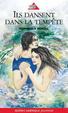 Cover of Ils dansent dans la tempête