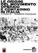 Cover of Le origini del movimento operaio e contadino in Italia
