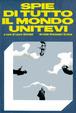 Cover of Spie di tutto il mondo unitevi