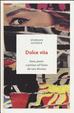 Cover of Dolce vita. Sesso, potere e politica nell'Italia del caso Montesi