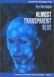 Cover of Almost Transparent Blue