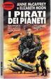 Cover of I pirati dei pianeti
