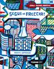 Cover of Segui la freccia!