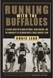 Cover of Running with the Buffaloes
