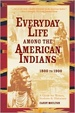 Cover of Everyday Life Among the American Indians