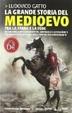 Cover of La grande storia del Medioevo. Tra la spada e la fede