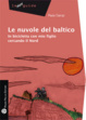 Cover of Le nuvole del Baltico