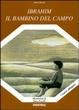 Cover of Ibrahim il bambino del campo