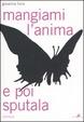 Cover of Mangiami l'anima e poi sputala