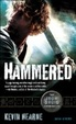 Cover of Hammered: The Iron Druid Chronicles, Book Three