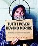 Cover of Tutti i poveri devono morire