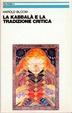 Cover of La kabbala e la tradizione critica