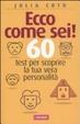 Cover of Ecco come sei! 60 test per scoprire la tua vera personalità