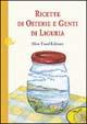 Cover of Ricette di osterie e genti di Liguria