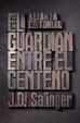 Cover of El guardián entre el centeno
