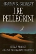 Cover of I Re pellegrini