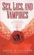 Cover of Sex, Lies And Vampires