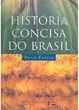 Cover of História Concisa do Brasil