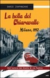 Cover of La bella del Chiaravalle