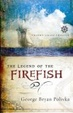 Cover of The Legend of the Firefish