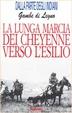 Cover of La lunga marcia dei Cheyenne verso l'esilio