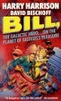 Cover of Bill, the Galactic Hero on the Planet of Tasteless Pleasure