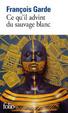 Cover of Ce qu'il advint du sauvage blanc