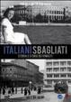 Cover of Italiani sbagliati. Piccola antologia istriana. Con DVD