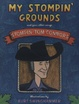 Cover of My Stompin' Grounds