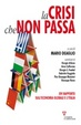 Cover of La crisi che non passa