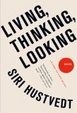 Cover of Living, Thinking, Looking