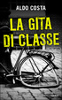 Cover of La gita di classe