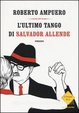 Cover of L'ultimo tango di Salvador Allende